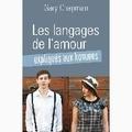 Gary Chapman - Les langages de l'amour expliqués aux hommes.