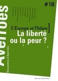 Thierry Fabre et Fethi Benslama - L'Europe et l'Islam, la liberté ou la peur ? - Rencontres d'Averroès n°18.