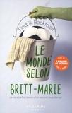 Le monde selon Britt-Marie / Fredrik Backman | Backman, Fredrik (1981-....). Auteur