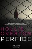 Hollie Overton - Perfide.