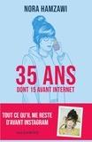 Nora Hamzawi - 35 ans - Dont 15 avant Internet.