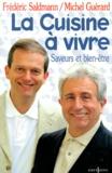 Frédéric Saldmann et Michel Guérard - .