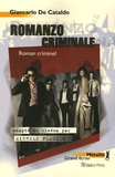 Romanzo criminale = Roman criminel / Giancarlo De Cataldo | DE CATALDO, Giancarlo. Auteur