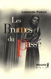 Les brumes du passé / Leonardo Padura | Padura Fuentes, Leonardo (1955-....)