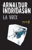 Arnaldur Indridason - La voix.