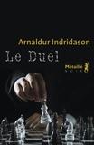 Arnaldur Indridason - Le Duel.