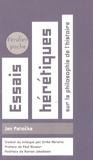 Jan Patocka - Essais hérétiques - Sur la philosophie de l'Histoire.