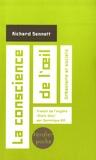 Richard Sennett - La conscience de l'oeil - urbanisme et société.