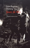 Jours de mai / Jean-Baptiste Harang | Harang, Jean-Baptiste (1949-....). Auteur