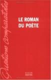 Colette Astier et Claude Leroy - Le Roman du poète.