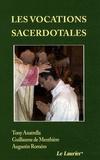 Tony Anatrella et Guillaume de Menthière - Les vocations sacerdotales.