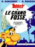 Le Grand fossé / Dessins d'Albert Uderzo | Uderzo, Albert (1927-....)