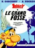Albert Uderzo et René Goscinny - Astérix Tome 25 : Le grand fossé.