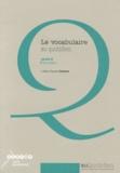 Jean-Claude Denizot - Le vocabulaire au quotidien cycle 3. 1 Cédérom