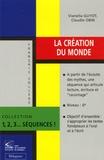 Vianella Guyot et Claudie Obin - La création du monde.