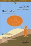 Brigitte Trincard Tahhan et Jaouad Boutaybi - Badreddine et autres contes d'Orient - Livre du professeur Niveau A2 Collège palier 1 Seconde LV3. 2 CD audio