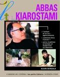 Abbas Kiarostami / Alain Bergala | Bergala, Alain (1943-....)