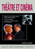 Théâtre et cinéma / Charles Tesson | Tesson, Charles (1954-....)