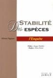 Olivier N'Guyen - Stabilité des espèces - L'enquête.