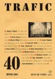 Trafic : revue de cinéma. 40. Hiver 2001 |