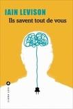 Ils savent tout de vous / Iain Levison | Levison, Iain (1963-....)