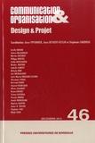 Anne Piponnier et Anne Beyaert-Geslin - Communication & Organisation N° 46, Décembre 2014 : Design & Projet.