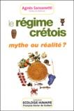 Agnès Sansonetti - Le régime crétois, mythe ou réalité ?.