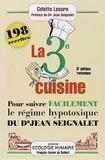 Colette Lesure - La troisième cuisine - 198 recettes pour suivre le régime hypotoxique du docteur Jean Seignalet.