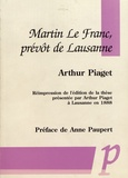 Arthur Piaget - Martin le Franc, prévôt de Lausanne.