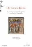 Corinne Denoyelle - De l'oral à l'écrit - Le dialogue à travers les genres romanesque et théâtral.