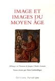 Alain Goldschläger - Image et images du Moyen Age - Mélanges en l'honneur de Jacques Charles Lemaire.