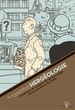 Pierre Fresnault-Deruelle - Hergéologie - Cohérence et cohésion du récit en images dans les aventures de Tintin.