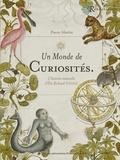 Pierre Martin - Un monde de curiosités - L'Histoire naturelle d'Elie Richard (1700).