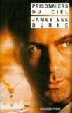 James Lee Burke - Prisonniers du ciel.