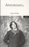 Oscar Wilde - Aphorismes.