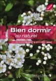 Bertrand Graz et Jacques Falquet - Bien dormir au naturel.
