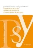 Jean-Pierre Pourtois et Huguette Desmet - Epistémologie et instrumentation en sciences humaines.