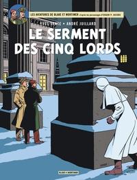 Yves Sente et André Juillard - Les aventures de Blake et Mortimer Tome 21 : Le serment des cinq lords.