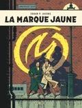 Edgar Pierre Jacobs - Les aventures de Blake et Mortimer Tome 6 : La marque jaune.