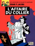 Edgar Pierre Jacobs - Les aventures de Blake et Mortimer Tome 10 : L'affaire du collier.