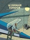 Teun Berserik et Peter Van Dongen - Les aventures de Blake et Mortimer Tome 28 : Le Dernier Espadon.