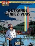 Jean Van Hamme et Ted Benoit - Les aventures de Blake et Mortimer Tome 15 : L'étrange rendez-vous.