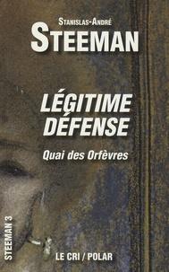 Stanislas-André Steeman - Légitime Défense - (Quai des Orfèvres).