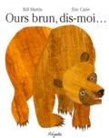 Ours brun, dis-moi... / Bill Martin   Martin, Bill
