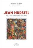 Roland De Bodt et Claude Fafchamps - Jean Hurstel - Pour une autre action culturelle.