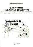 David Denborough - L'approche narrative collective - Quelles réponses apporter aux individus, aux groupes et aux communautés qui ont vécu un trauma ?.