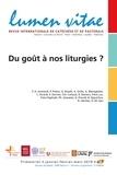 François-Xavier Amherdt - Lumen Vitae Volume 74 N° 1, janv : Du goût à nos liturgies.