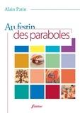 Alain Patin - Au festin des paraboles.