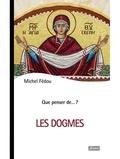 Michel Fédou - Les dogmes.