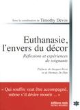 Timothy Devos - Euthanasie, l'envers du décor - Réflexions et expériences de soignants.